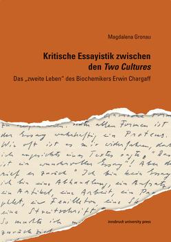 Kritische Essayistik zwischen den Two Cultures von Gronau,  Magdalena