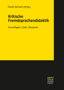 Kritische Fremdsprachendidaktik von Gerlach,  David