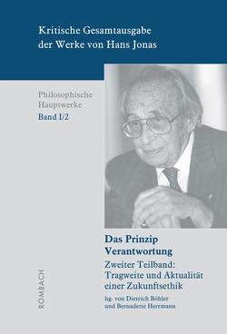 Kritische Gesamtausgabe der Werke von Hans Jonas – Philosophische Hauptwerke, Bd. I/2b von Böhler,  Dietrich, Herrmann,  Bernadette