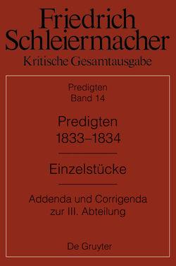 Kritische Gesamtausgabe. Predigten / Predigten 1833-1834 von Meckenstock,  Günter