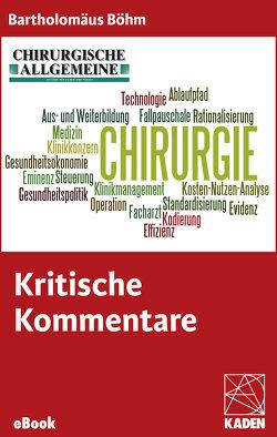 Kritische Kommentare von Böhm,  Bartholomäus