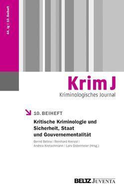 Kritische Kriminologie und Sicherheit, Staat und Gouvernementalität von Belina,  Bernd, Kreissl,  Reinhard, Kretschmann,  Andrea, Ostermeier,  Lars