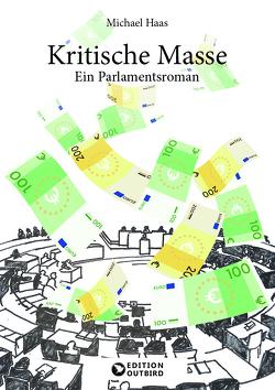 Kritische Masse von Haas,  Michael