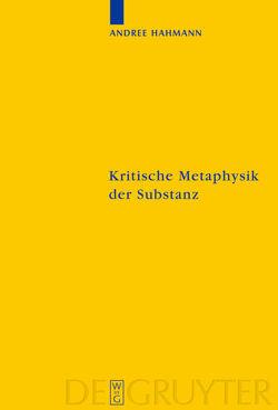 Kritische Metaphysik der Substanz von Hahmann,  Andree