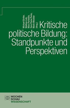 Kritische politische Bildung: Standpunkt und Perspektiven von Görtler,  Michael, Lotz,  Mathias, Partetke,  Marc, Poma Poma,  Sara, Winkler,  Marie