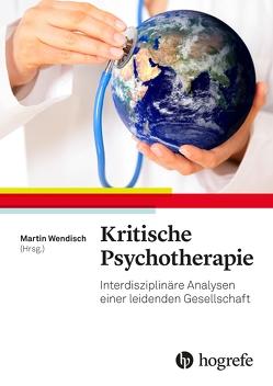 Kritische Psychotherapie von Wendisch,  Martin