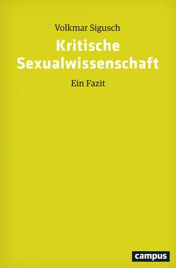 Kritische Sexualwissenschaft von Sigusch,  Volkmar