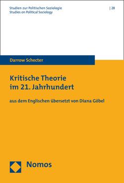 Kritische Theorie im 21. Jahrhundert von Schecter,  Darrow