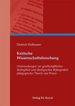 Kritische Wissenschaftsforschung von Hoffmann,  Dietrich