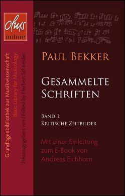 Kritische Zeitbilder von Bekker,  Paul
