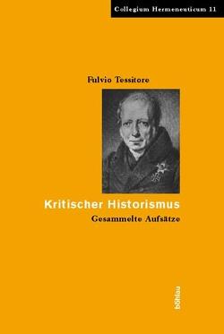Kritischer Historismus von Giugliano,  Antonello, Tessitore,  Fulvio