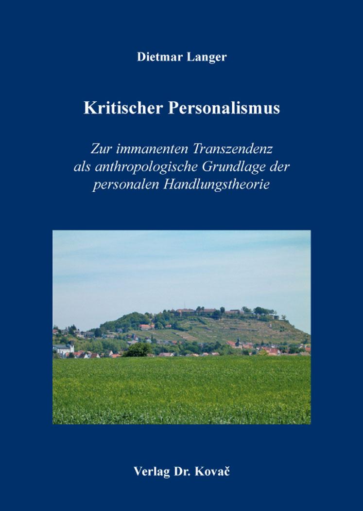 Kritischer Personalismus von Langer, Dietmar: Zur immanenten Transzend