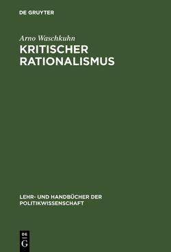 Kritischer Rationalismus von Waschkuhn,  Arno
