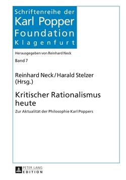 Kritischer Rationalismus heute von Neck,  Reinhard, Stelzer,  Harald