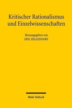 Kritischer Rationalismus und Einzelwissenschaften von Hilgendorf,  Eric