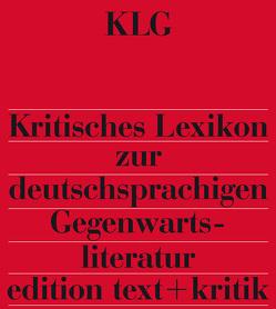 Kritisches Lexikon zur deutschsprachigen Gegenwartsliteratur (KLG) von Arnold,  Heinz Ludwig, Korte,  Hermann