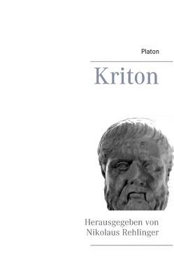 Kriton von Platon, Rehlinger,  Nikolaus