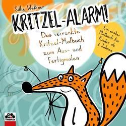 Kritzel-Alarm! Das verrückte Kritzel-Malbuch zum Aus- und Fertigmalen von Weßner,  Silke