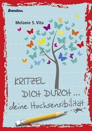 Kritzel dich durch … deine Hochsensibilität von Vita,  Melanie S.