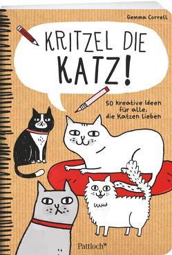 Kritzel die Katz! von Correll,  Gemma, Löhr,  Alexandra