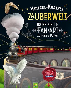 Kritzel-Kratzel Zauberwelt – Inoffizielle Fan Art zu Harry Potter von Bensch,  Katharina, Steingräber,  Mia