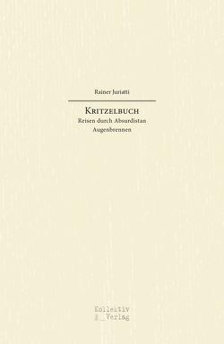 Kritzelbuch von Rainer,  Juriatti