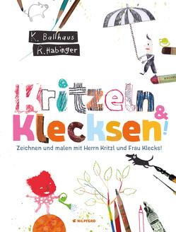 Kritzeln & Klecksen von Ballhaus,  Verena, Habinger,  Renate