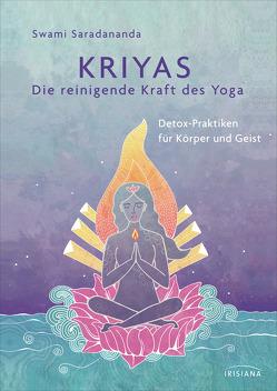 Kriyas – Die reinigende Kraft des Yoga von Saradananda,  Swami