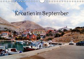 Kroatien im September (Wandkalender 2018 DIN A4 quer) von Schneller,  Helmut