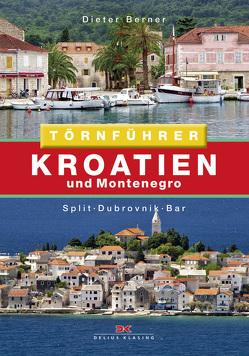Kroatien und Montenegro von Berner,  Dieter