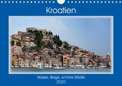 Kroatien – Wasser, Berge, schöne Städte (Wandkalender 2020 DIN A4 quer) von Frank,  Rolf