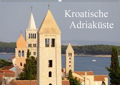 Kroatische Adriaküste (Wandkalender 2019 DIN A2 quer) von Kuttig,  Siegfried
