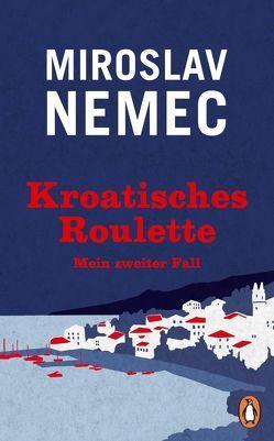 Kroatisches Roulette von Nemec,  Miroslav