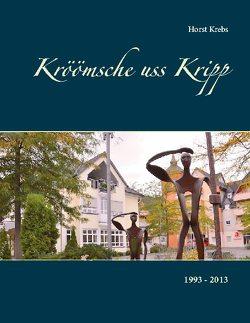 Kröömsche uss Kripp von Krebs,  Horst