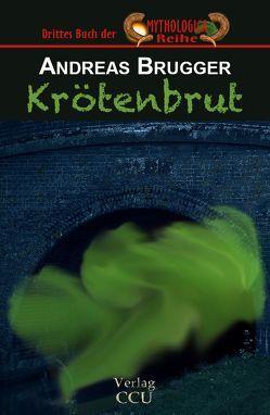 Krötenbrut von Brügger,  Andreas
