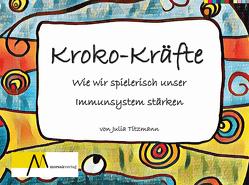 Kroko Kräfte von Titzmann,  Julia