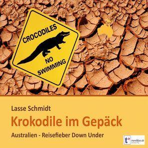 Krokodile im Gepäck von Lühn,  Matthias, Schmidt,  Lasse