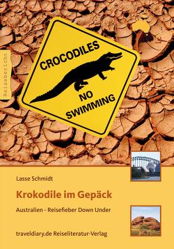 Krokodile im Gepäck von Schmidt,  Lasse