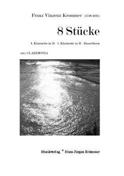 Krommer, Franz Vinzenz: 8 Stücke von Kösling,  Bernhard, Krommer,  Franz Vincent
