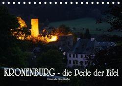 Kronenburg – die Perle der Eifel (Tischkalender 2018 DIN A5 quer) von Haafke,  Udo