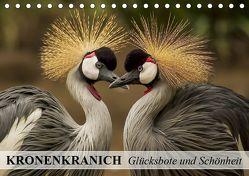 Kronenkranich. Glücksbote und Schönheit (Tischkalender 2019 DIN A5 quer) von Stanzer,  Elisabeth