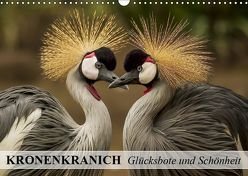 Kronenkranich. Glücksbote und Schönheit (Wandkalender 2019 DIN A3 quer)