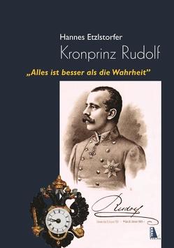 Kronprinz Rudolf von Etzlstorfer,  Hannes