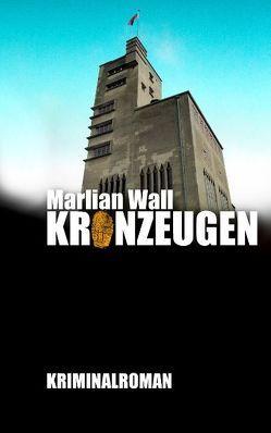Kronzeugen von Wall,  Marlian