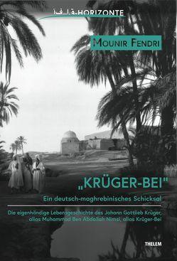 Krüger-Bei von Fendri,  Mounir