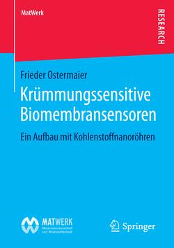 Krümmungssensitive Biomembransensoren von Ostermaier,  Frieder