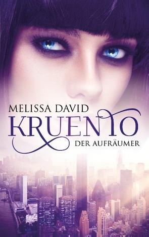 Kruento – Der Aufräumer von David,  Melissa