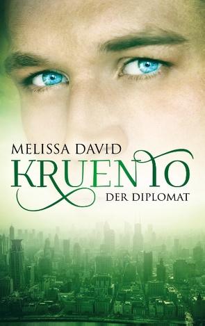Kruento – Der Diplomat von David,  Melissa