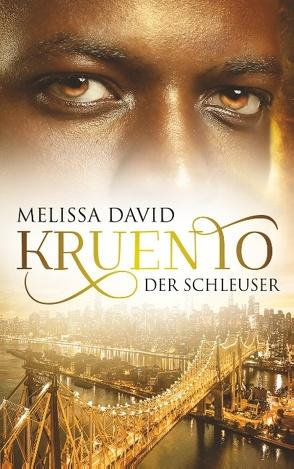 Kruento – Der Schleuser von David,  Melissa