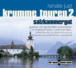 Krumme Touren 2 – Salzkammergut von Just,  Renate